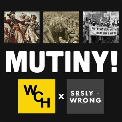 Cover art for E38: Mutiny! With Srsly Wrong