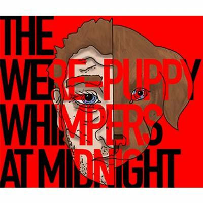 Cover art for The Were-Puppy Whimpers At Midnight