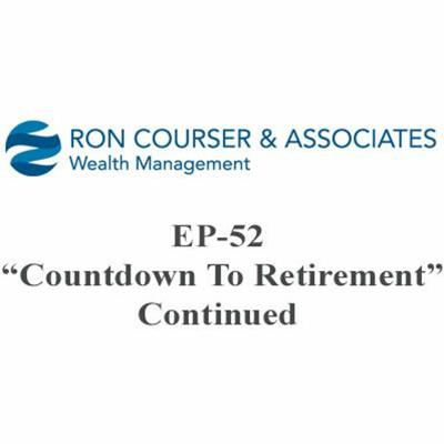 Cover art for Ep 52 A Course To Retirement - Countdown to Retirement - PART 3