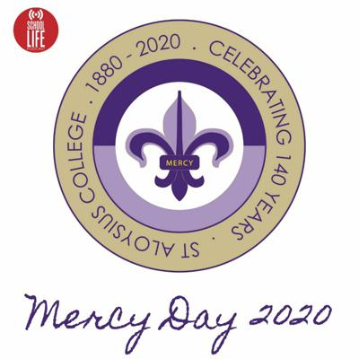 Cover art for St Aloysius College - Mercy Day 2020 (Part 2)