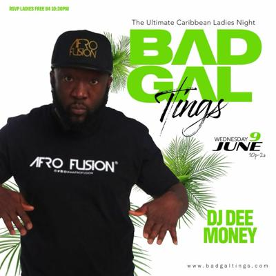 Cover art for DJ DEE MONEY LIVE AT BAD GAL TINGS -6 - 10