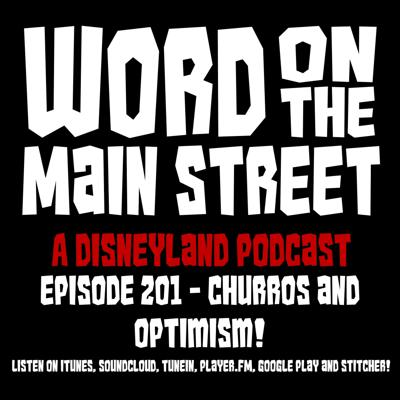 Episode 201 - Churros and Optimism!