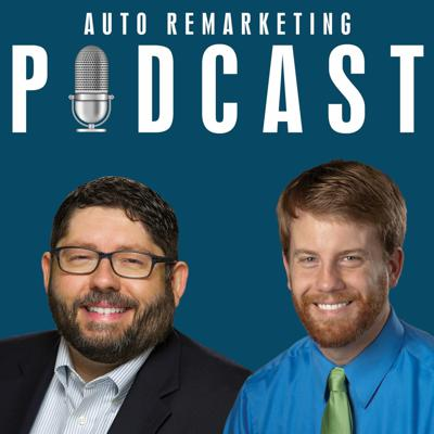 Auto Remarketing Podcast