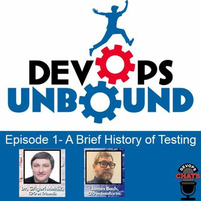 Cover art for Devops Unbound - A Brief History of Testing w/Grigori Melnik And James Bach - 3