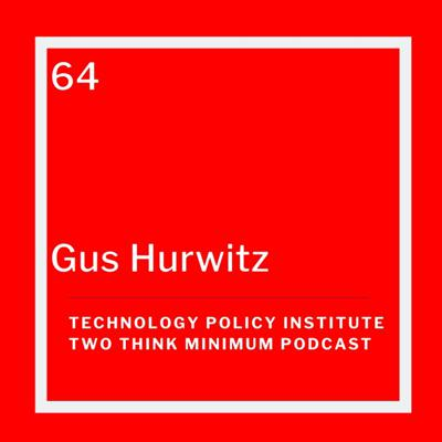 Cover art for Gus Hurwitz on the Rural Digital Divide and Platforms