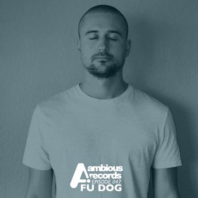 Cover art for Ambious Records Podcast - Episode 047 - Fu Dog