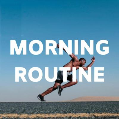 Cover art for Making a Morning Routine with Simon Severino