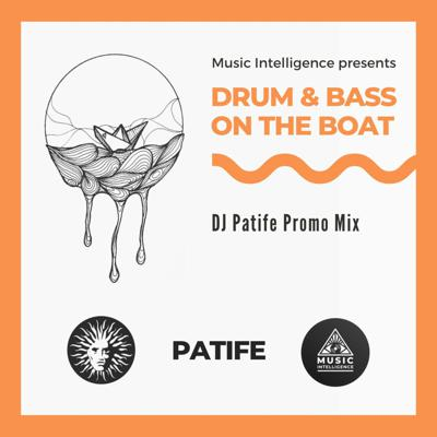 Cover art for DJ Patife - D&B On The Boat 2020 Promo Mix
