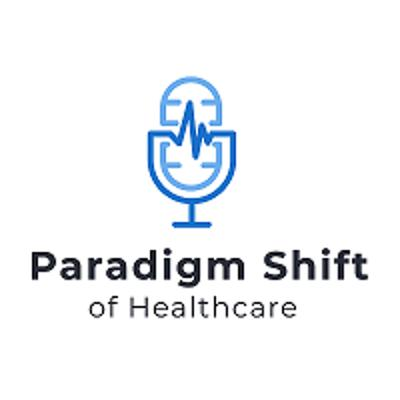 Cover art for Paradigm Shift of Healthcare: Nailing Your Marketing Mix, Pt. 2