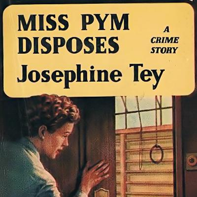 Cover art for Miss Pym Disposes by Josephine Tey
