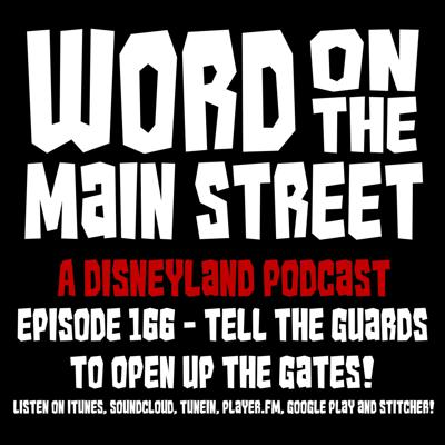 Cover art for Episode 166 - Tell the Guards to Open Up the Gates!
