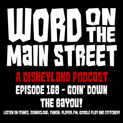 Cover art for Episode 168 - Goin' Down the Bayou!