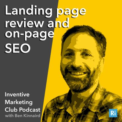 Cover art for IMC Podcast #3 Landing page review and on-page SEO