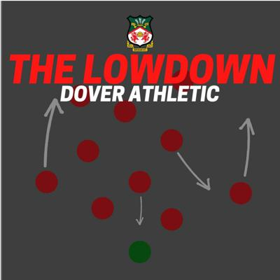 Cover art for THE LOWDOWN   Dover Athletic