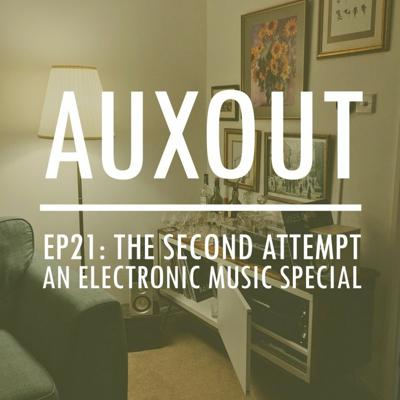 Cover art for Ep21: The Second Attempt: An Electronic Music Special