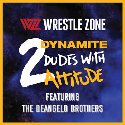 Cover art for 2 Dynamite Dudes With Attitude: Ep. 21