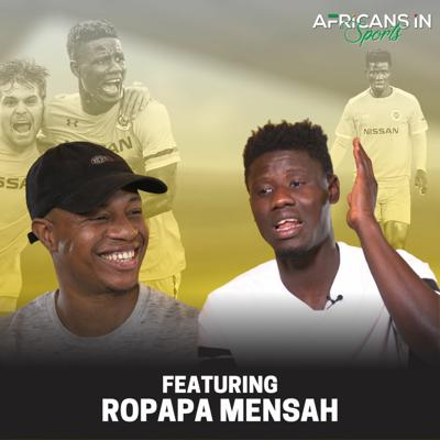 Cover art for AIS Podcast S2E7 - Ropapa Mensah | Former Ghana U23 Forward Reminds Us That Anything Is Possible