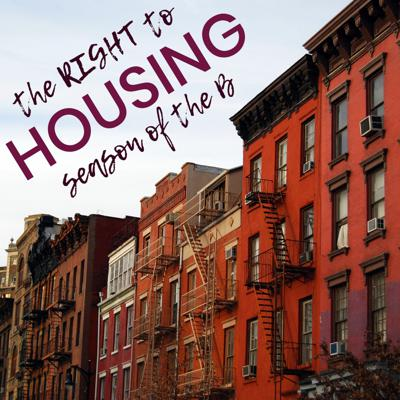 Cover art for Episode 140: The Right To Housing