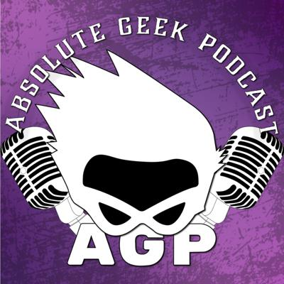 Absolute Geek Podcast: a Nerd Podcast   Sci-Fi   Comics   Movies   Comedy   Geek   Music   TV Shows   Entertainment  Dungeons and Dragons