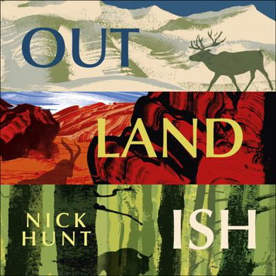 Cover art for OUTLANDISH by Nick Hunt, read by Nick Hunt - audiobook extract