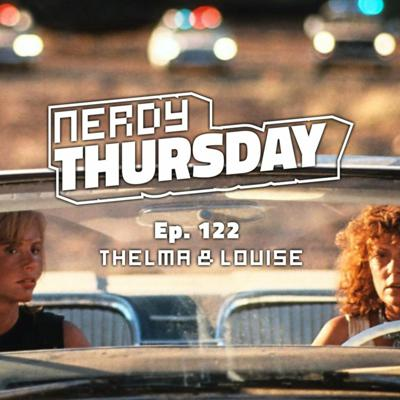 Cover art for Ep. 122 Thelma & Louise