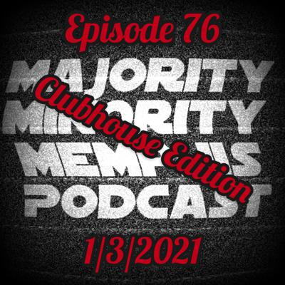 Cover art for Minority Memphis Podcast Season 3 Episode 76: ClubHouse Edition