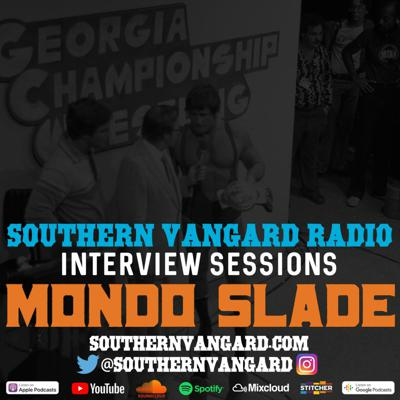 Cover art for Mondo Slade - Southern Vangard Radio Interview Sessions
