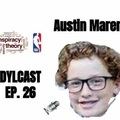 Cover art for Dylcast ep. 26 about NBA Conspiracy Theories w/ Austin Marer