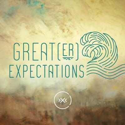Cover art for Great(er) Expectations || Missional || Week 9