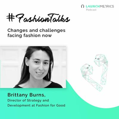 #Fashiontalks Challenges and Changes Facing Fashion Now
