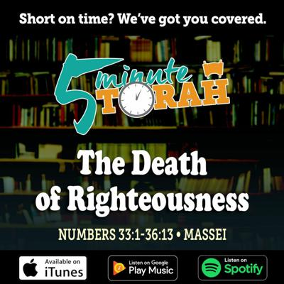 Cover art for Parashat Massei - The Death of Righteousness