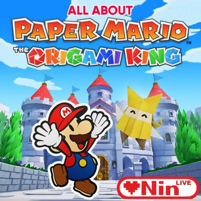 Cover art for LOVENIN Live - All About [Episode 29] - All About Paper Mario: The Origami King