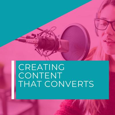 Cover art for Creating Content that Converts