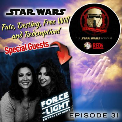 Cover art for Episode 31 Fate Destiny Forces Of Light