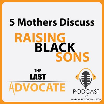 Cover art for A Conversation With Mothers of Black Sons Part 1 And 2