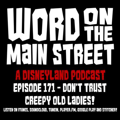 Cover art for Episode 171 - Don't Trust Creepy Old Ladies!