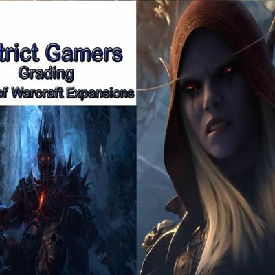 Cover art for District Gamers Podcast S2E6: Grading World Of Warcraft Expansions + Shadowlands Preview