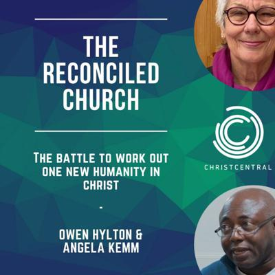 Cover art for The Reconciled Church - The Battle to work out one new humanity in Christ