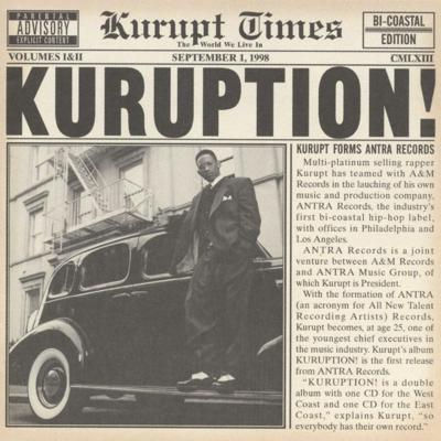 Cover art for Episode 112: Make it a Classic - Kuruption by Kurupt