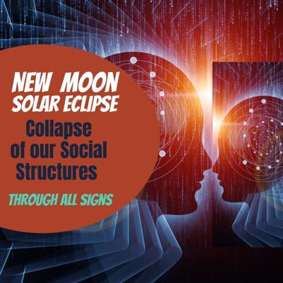 Cover art for 😲 New Moon Solar Eclipse - Shadow of Domination through All of the Signs