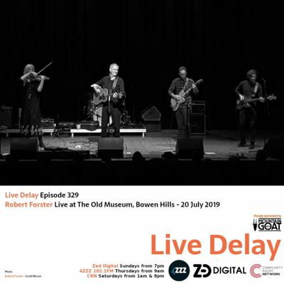 Cover art for Live Delay - Ep 329 - Robert Forster Part 1