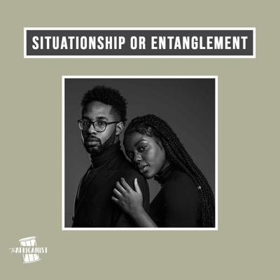 Cover art for Situationship or Entanglement