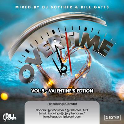 Cover art for Overtime Vol.5 -Valentine's Edition Mixed By Billgates & DJ Scyther