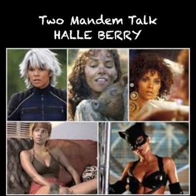 Cover art for Two Mandem Talk HALLE BERRY