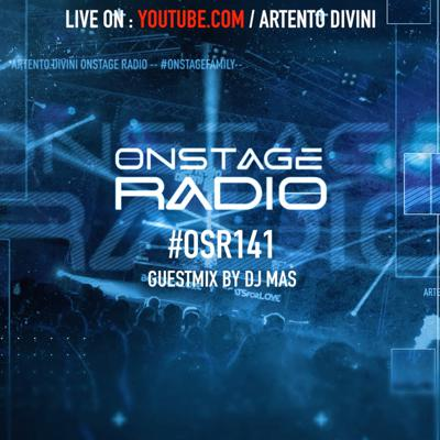 Cover art for Artento Divini - Onstage Radio 141 (Guestmix by DJ Mas)