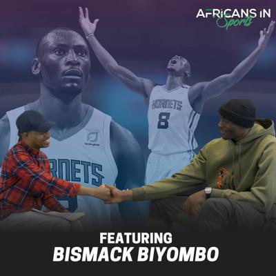 Cover art for Bismack Biyombo | Congolese NBA Star Knows His Talents Are Bigger Than Just Basketball | AIS