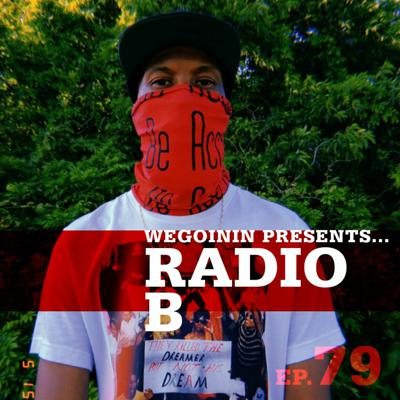 Cover art for Episode 79 - Radio B Interview and Exclusive Freestyle