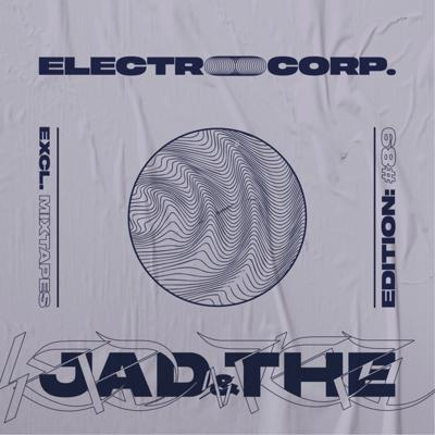 Cover art for Jad & The - Electrocorp Mixtape #89