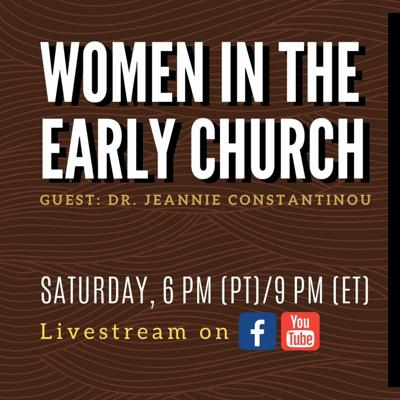Cover art for Women in the Early Church || 6/20/2020 || ATT#60
