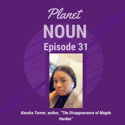 Cover art for EPISODE 31—Leaving all the dreams on the table with words featuring author Keosha Turner
